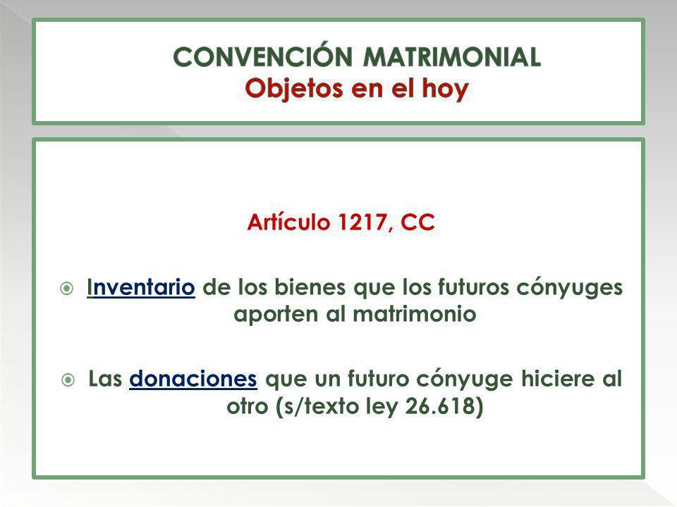 CONVENCIÓN MATRIMONIAL Objetos en el hoy