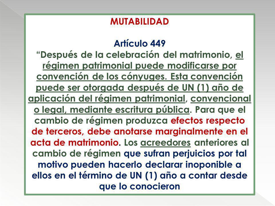 MUTABILIDAD Artículo 449.