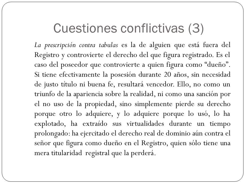 Cuestiones conflictivas (3)