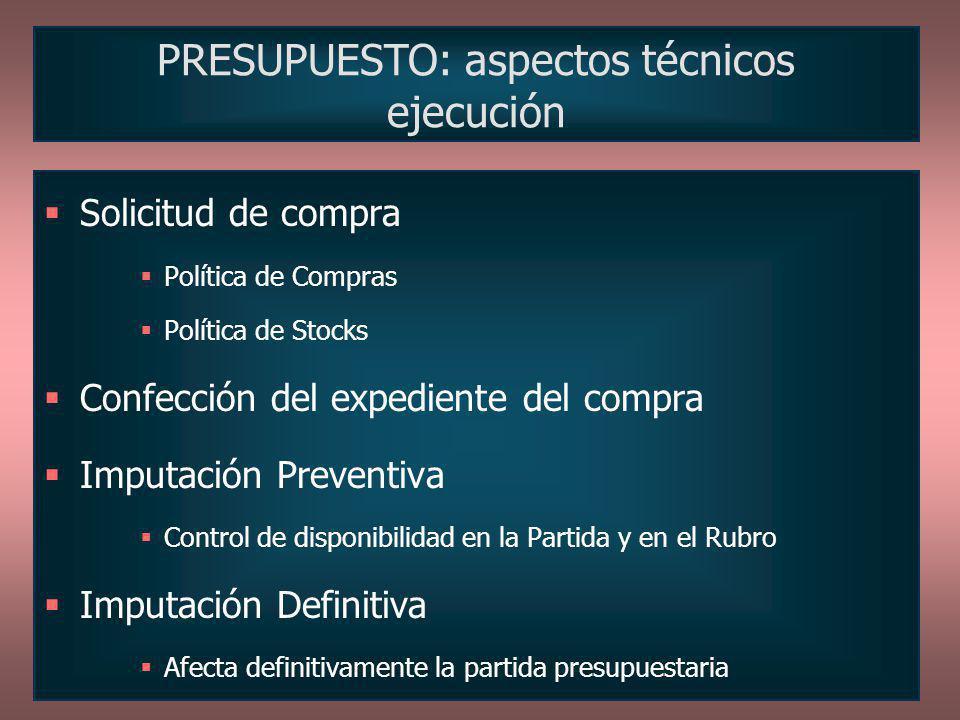 PRESUPUESTO: aspectos técnicos ejecución
