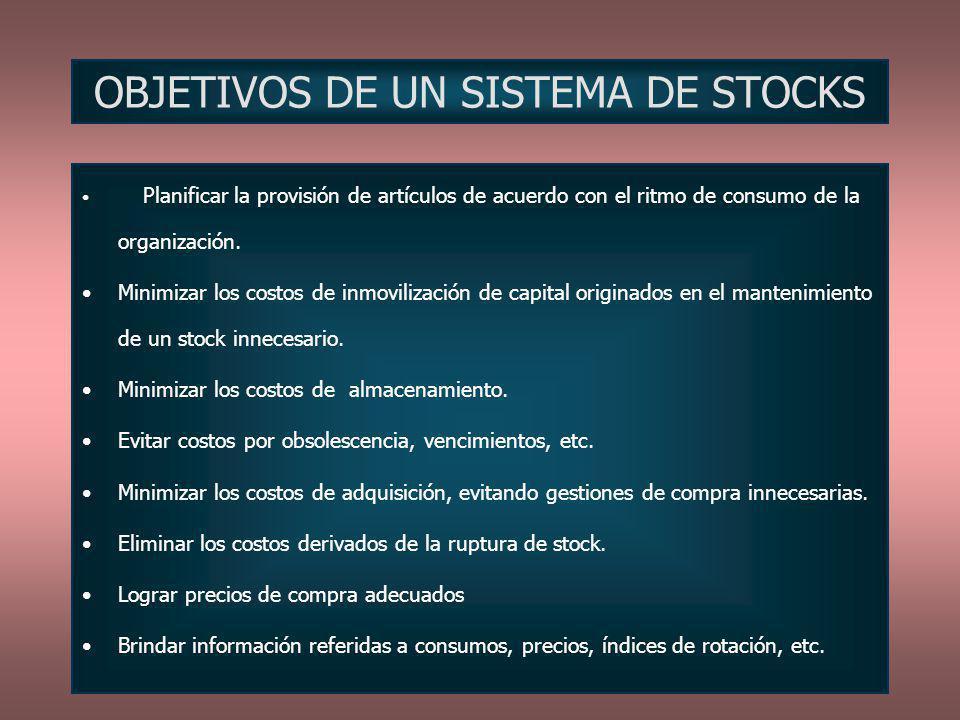 OBJETIVOS DE UN SISTEMA DE STOCKS