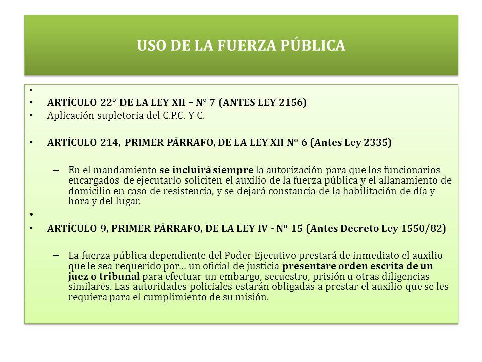 USO DE LA FUERZA PÚBLICA