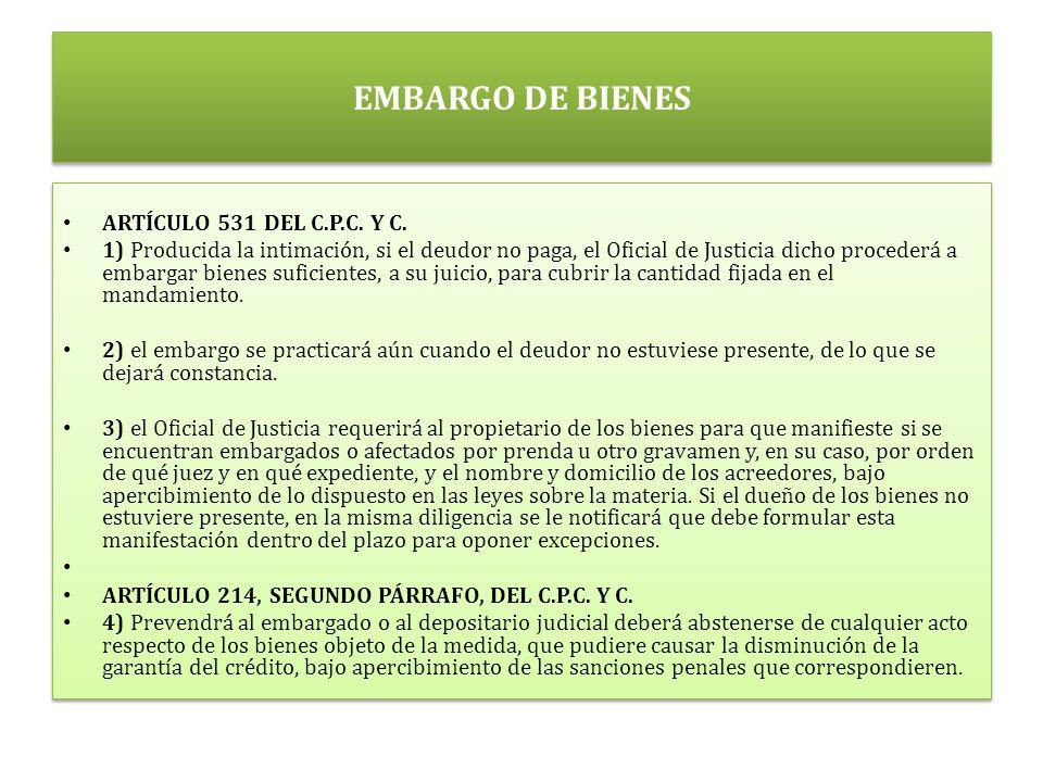 EMBARGO DE BIENES ARTÍCULO 531 DEL C.P.C. Y C.