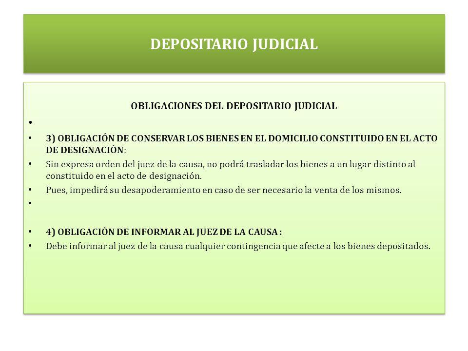 OBLIGACIONES DEL DEPOSITARIO JUDICIAL
