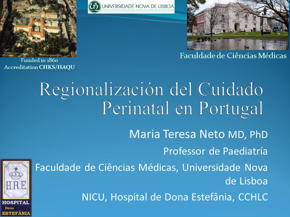 Regionalización del Cuidado Perinatal en Portugal