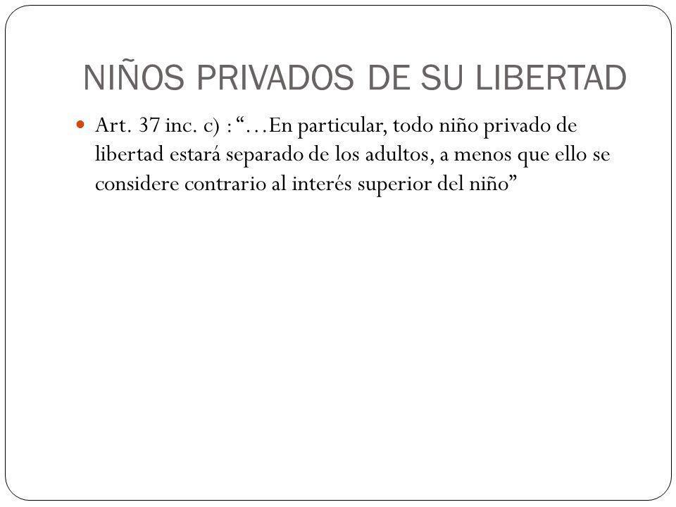 NIÑOS PRIVADOS DE SU LIBERTAD