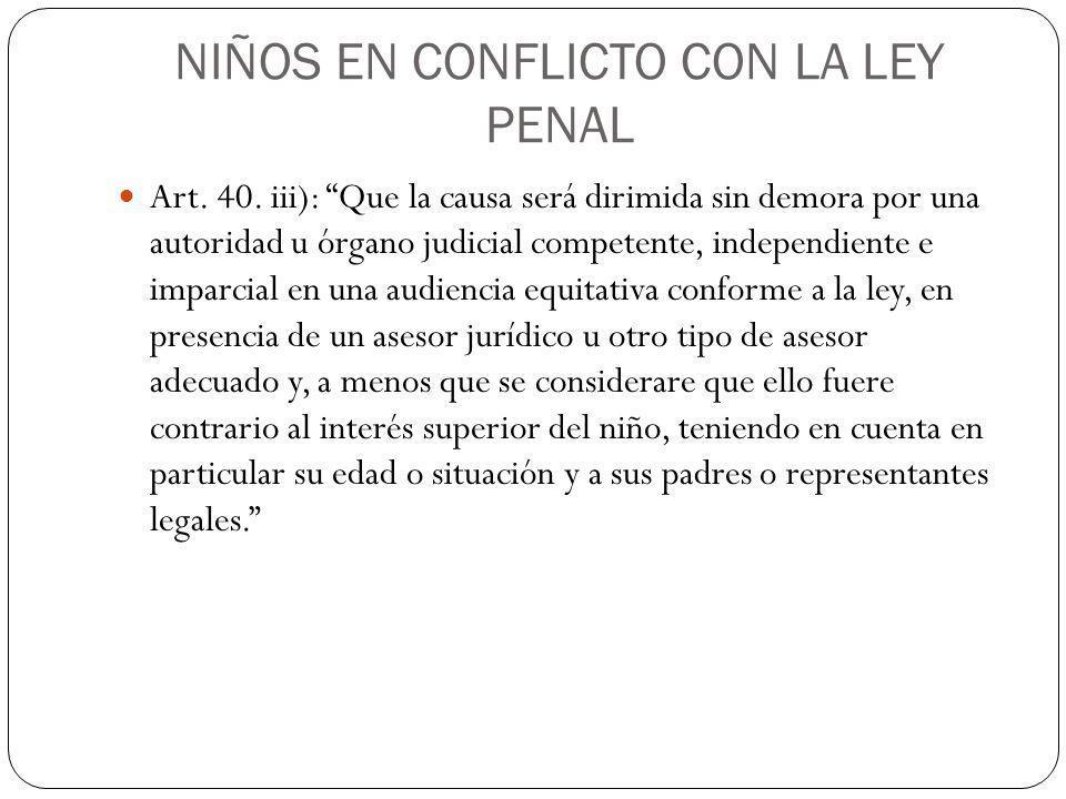 NIÑOS EN CONFLICTO CON LA LEY PENAL