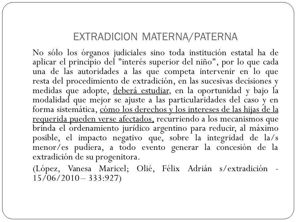 EXTRADICION MATERNA/PATERNA