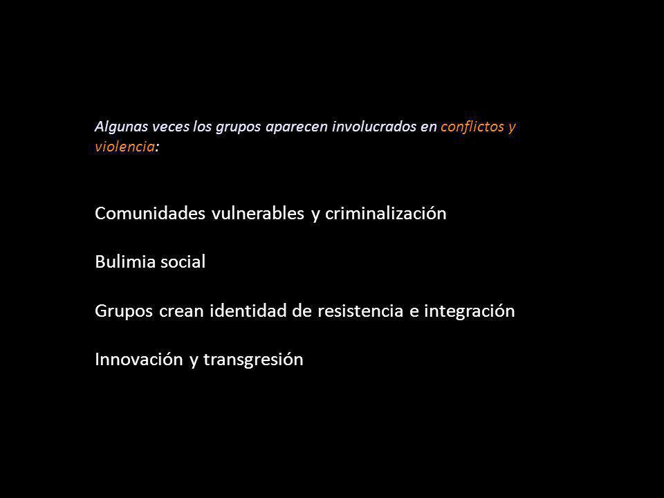 Comunidades vulnerables y criminalización Bulimia social