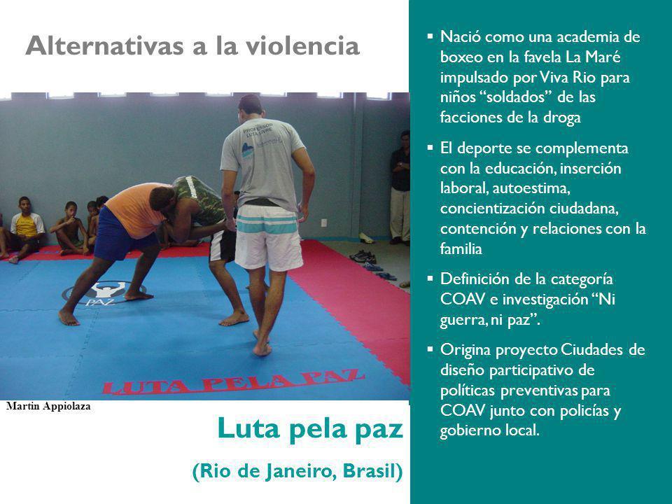 Luta pela paz Alternativas a la violencia (Rio de Janeiro, Brasil)