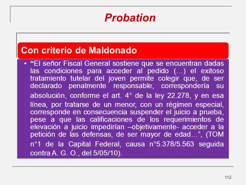 Probation Con criterio de Maldonado.
