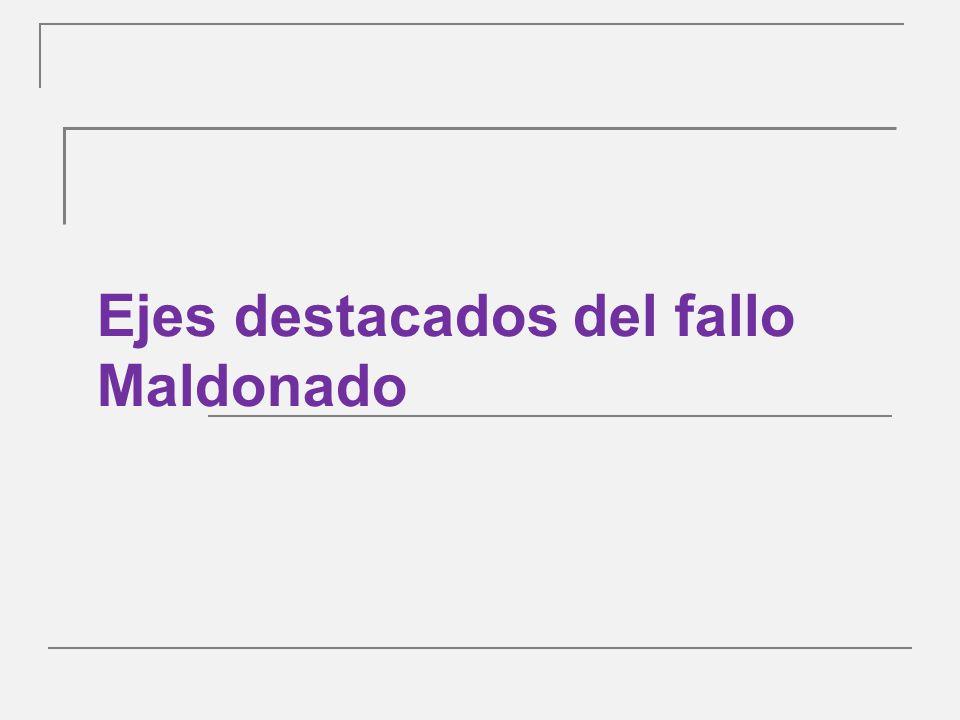 Ejes destacados del fallo Maldonado
