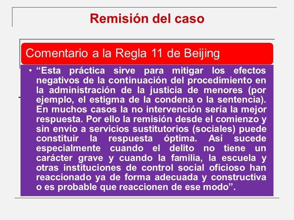 Remisión del caso - Comentario a la Regla 11 de Beijing.