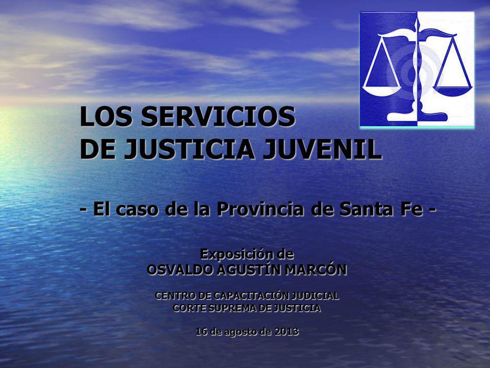 DE JUSTICIA JUVENIL - El caso de la Provincia de Santa Fe -