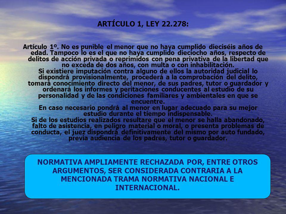 ARTÍCULO 1, LEY 22.278: