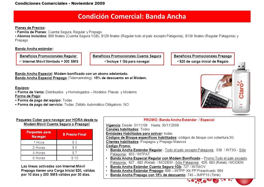 Condición Comercial: Banda Ancha