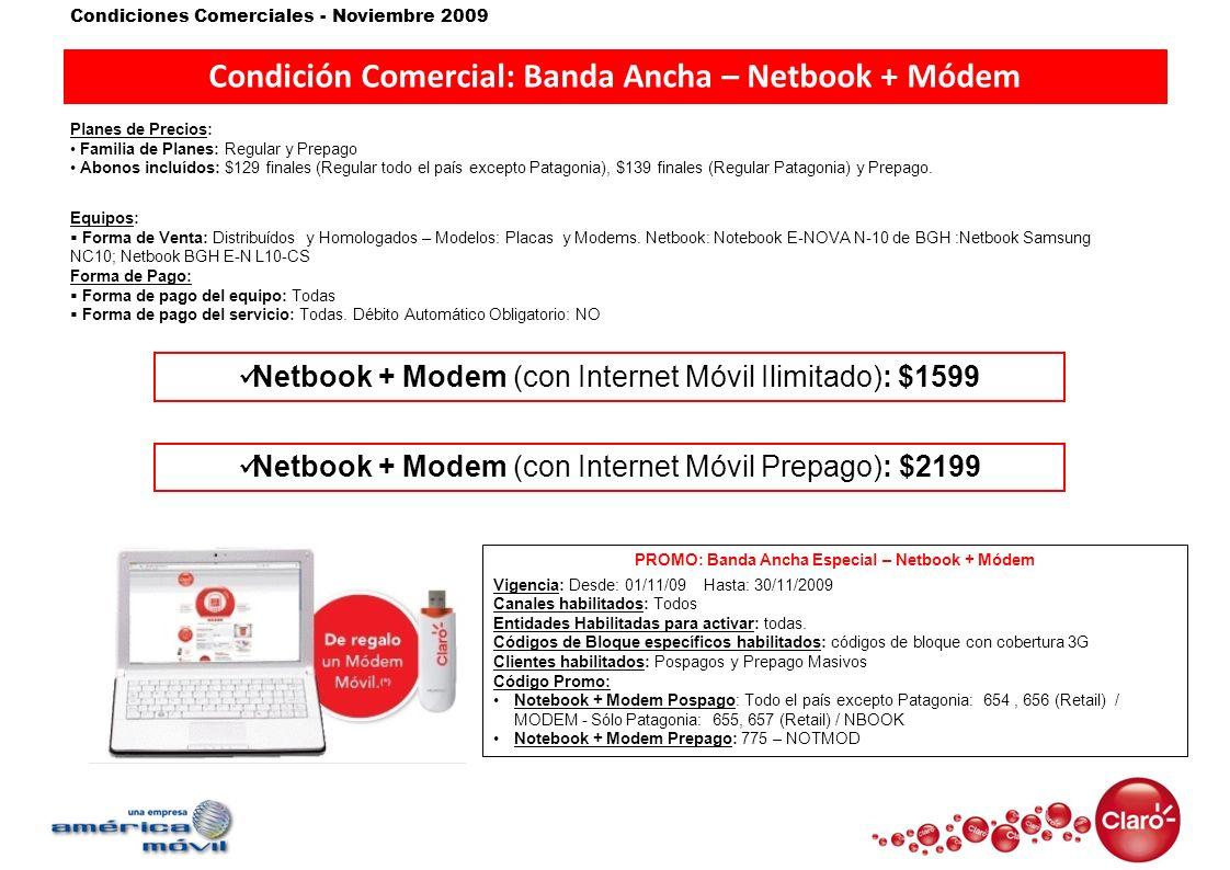 Condición Comercial: Banda Ancha – Netbook + Módem