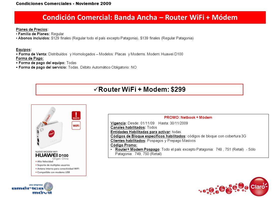 Condición Comercial: Banda Ancha – Router WiFi + Módem