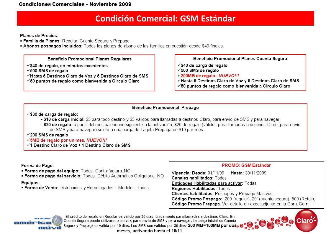 Condición Comercial: GSM Estándar