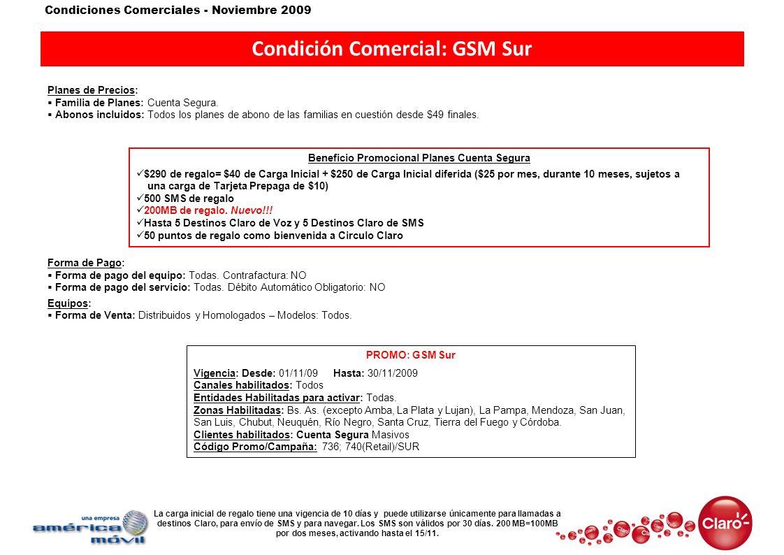Condición Comercial: GSM Sur