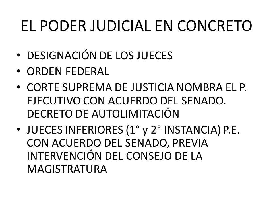 EL PODER JUDICIAL EN CONCRETO