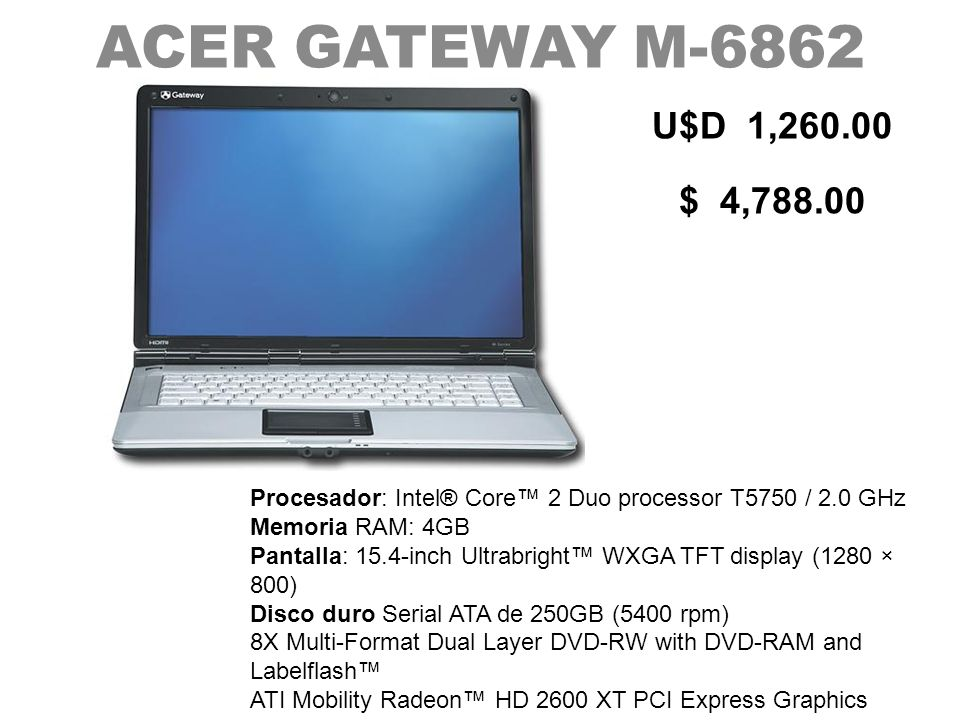 ACER GATEWAY M-6862 U$D 1,260.00. $ 4,788.00.