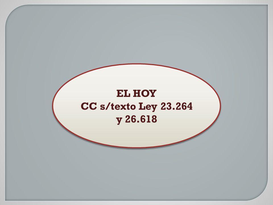 EL HOY CC s/texto Ley 23.264 y 26.618