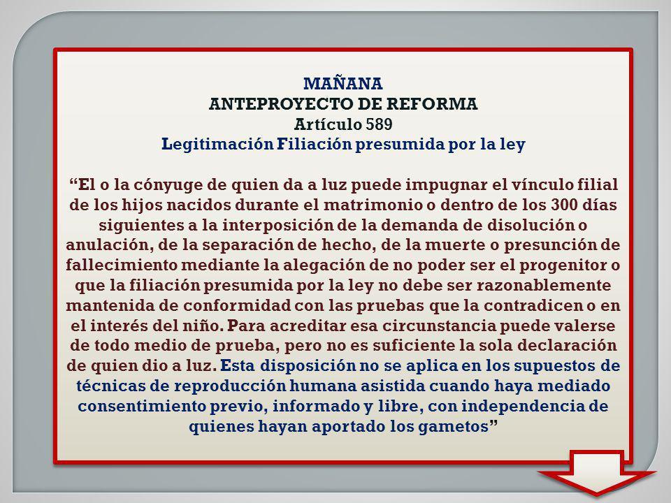 ANTEPROYECTO DE REFORMA Legitimación Filiación presumida por la ley