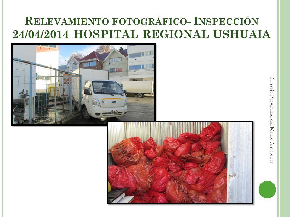 Relevamiento fotográfico- Inspección 24/04/2014 HOSPITAL REGIONAL USHUAIA