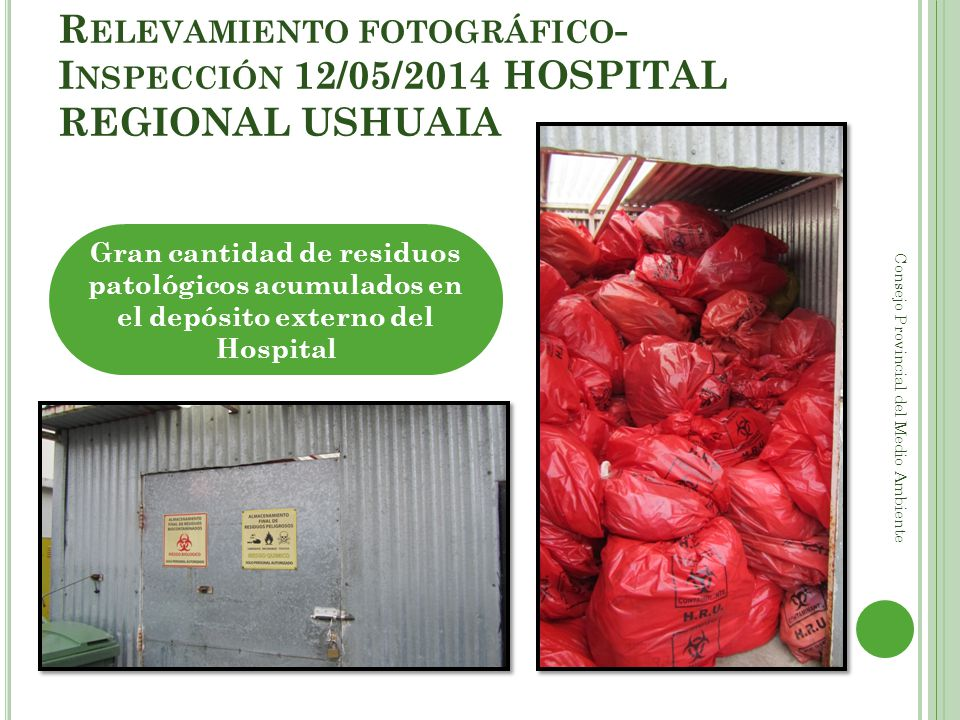Relevamiento fotográfico- Inspección 12/05/2014 HOSPITAL REGIONAL USHUAIA