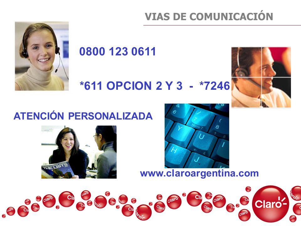 0800 123 0611 *611 OPCION 2 Y 3 - *7246 VIAS DE COMUNICACIÓN