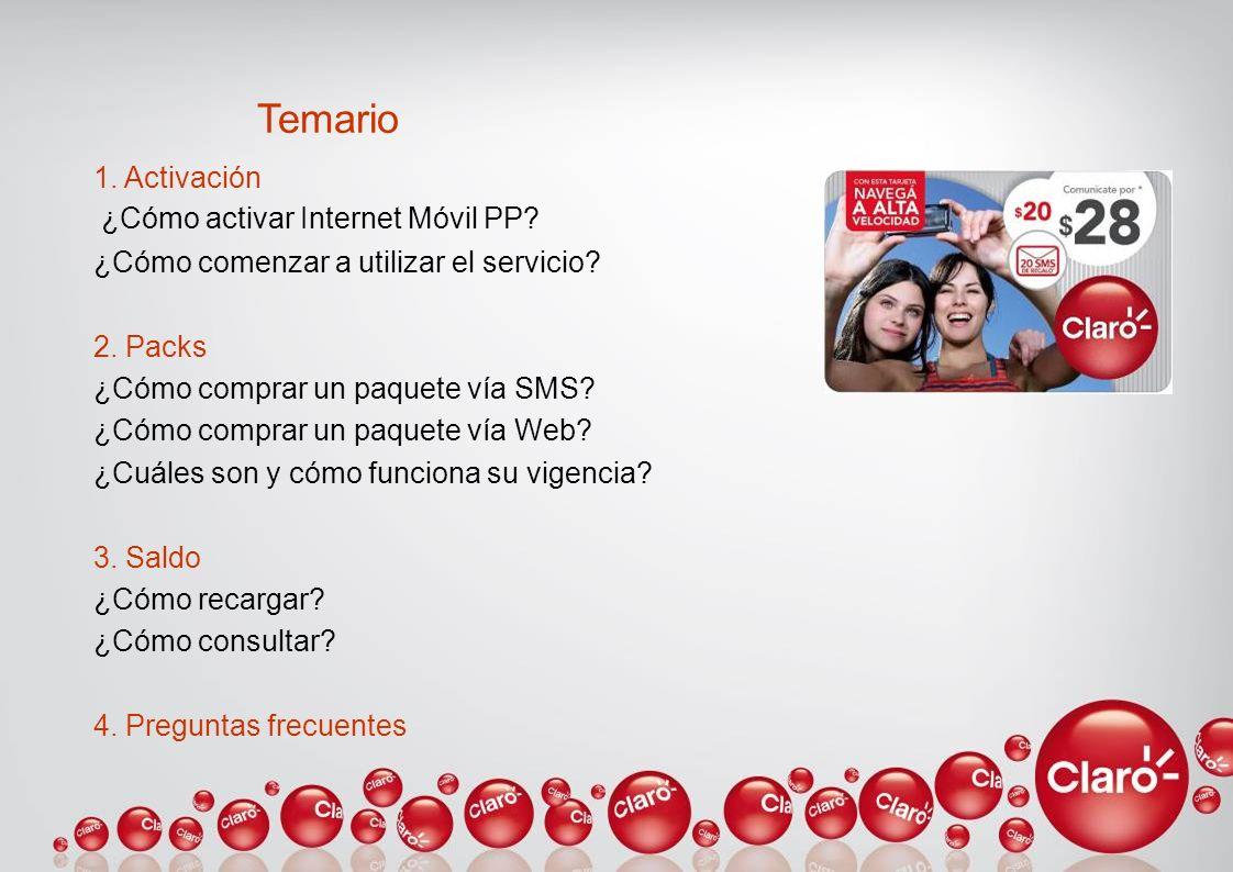 Temario 1. Activación ¿Cómo activar Internet Móvil PP