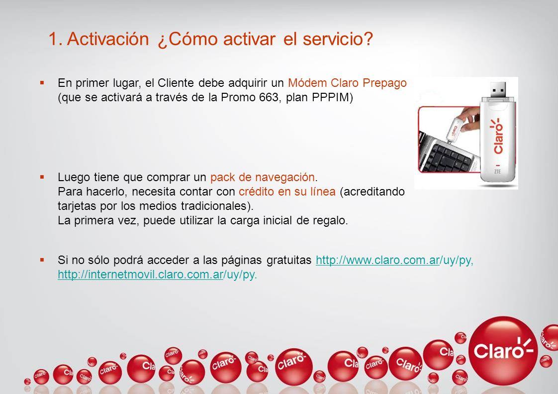 1. Activación ¿Cómo activar el servicio