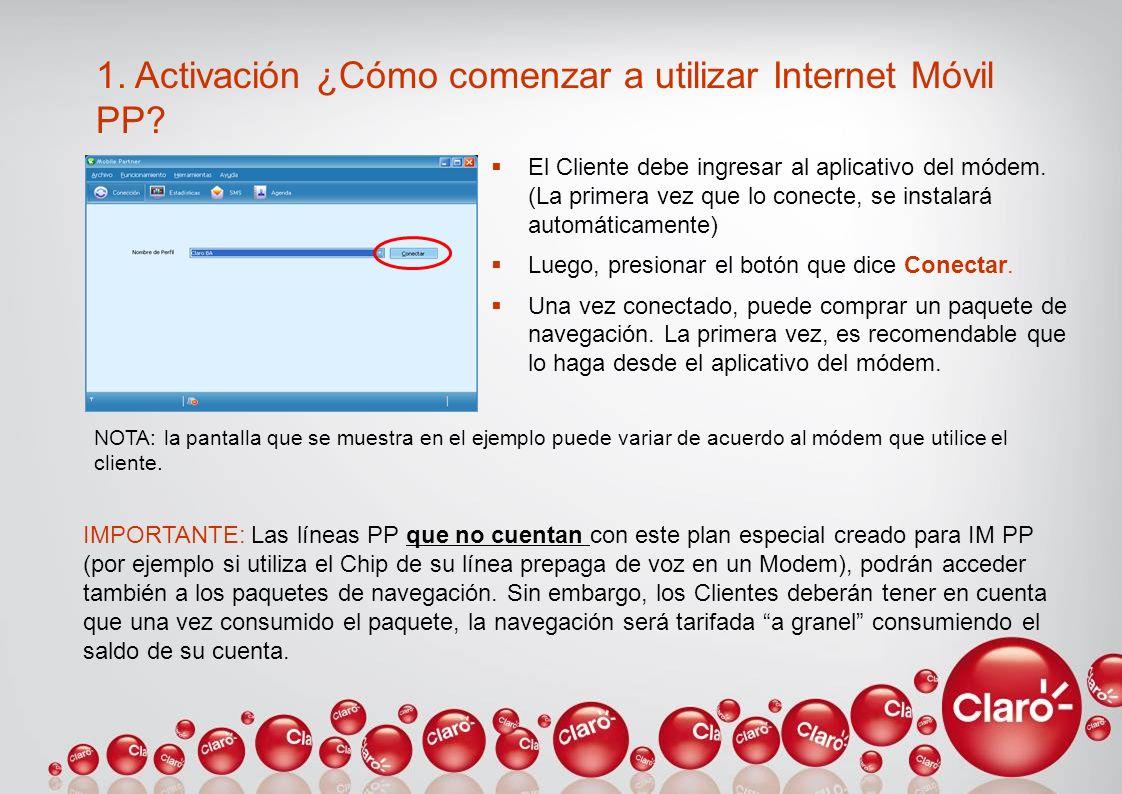 1. Activación ¿Cómo comenzar a utilizar Internet Móvil PP