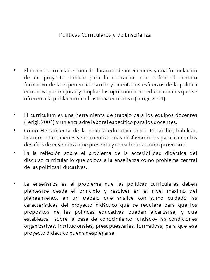 Políticas Curriculares y de Enseñanza