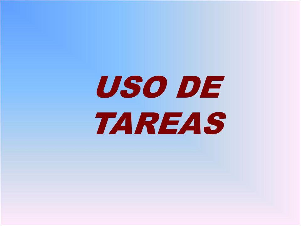 USO DE TAREAS