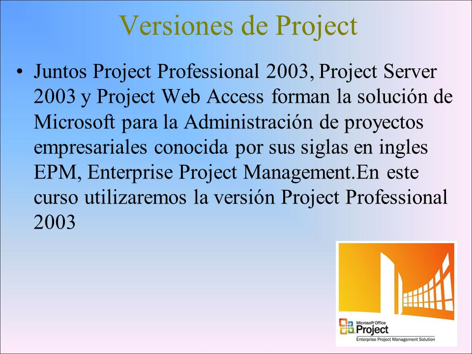 Versiones de Project