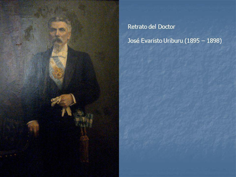 Retrato del Doctor José Evaristo Uriburu (1895 – 1898)