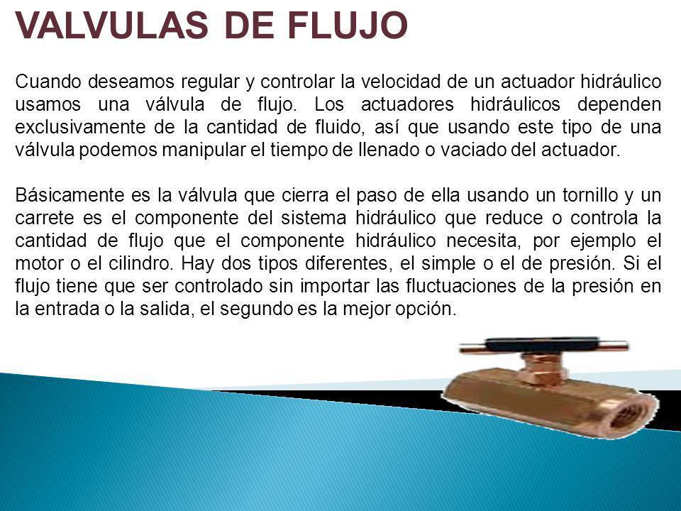 VALVULAS DE FLUJO