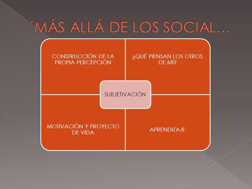 ´MÁS ALLÁ DE LOS SOCIAL…