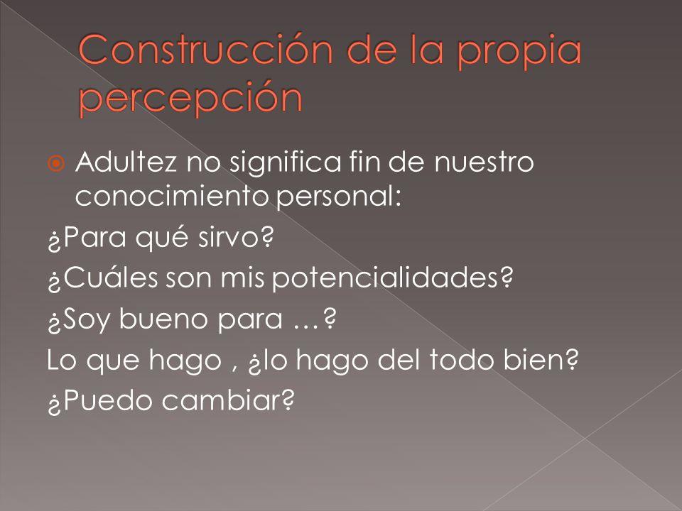 Construcción de la propia percepción