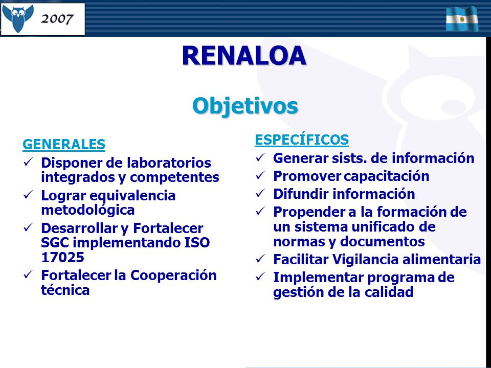 RENALOA Objetivos ESPECÍFICOS GENERALES Generar sists. de información