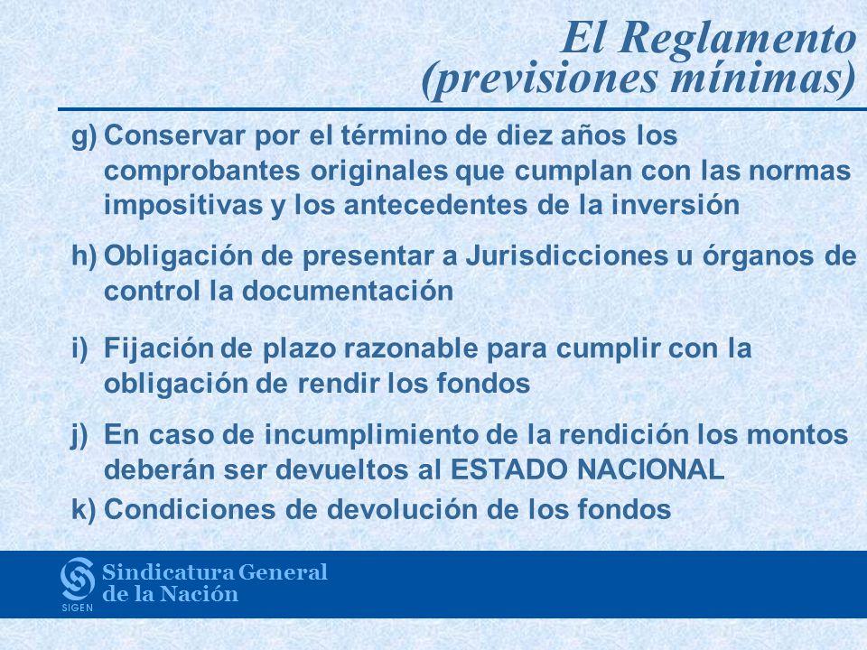 El Reglamento (previsiones mínimas)