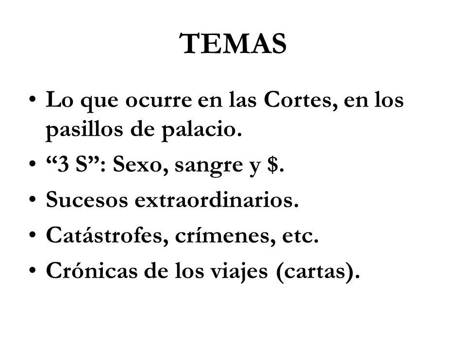 TEMAS Lo que ocurre en las Cortes, en los pasillos de palacio.
