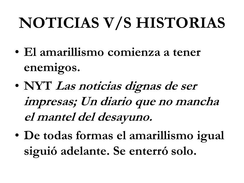 NOTICIAS V/S HISTORIAS