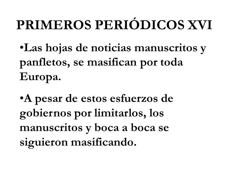 PRIMEROS PERIÓDICOS XVI