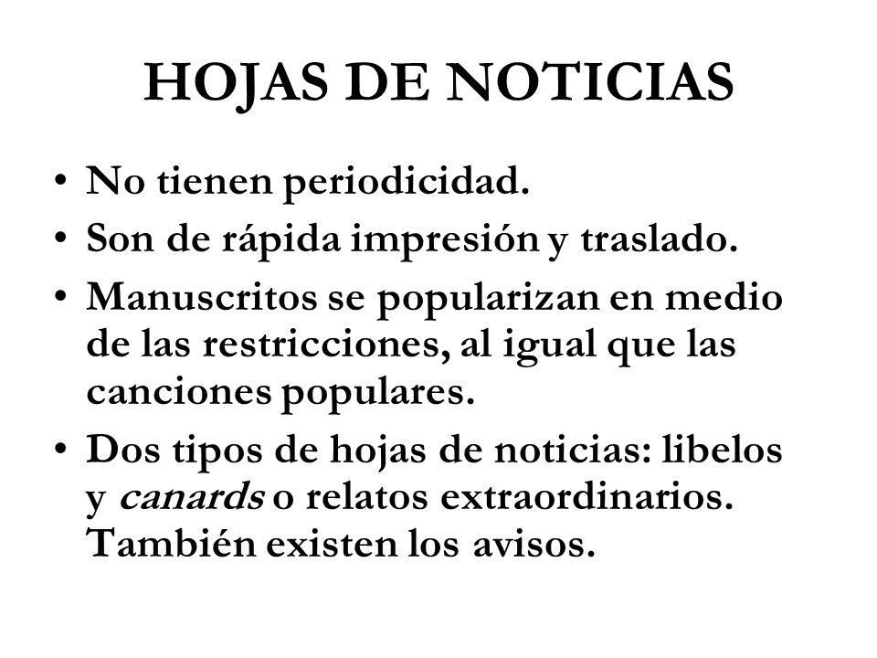 HOJAS DE NOTICIAS No tienen periodicidad.