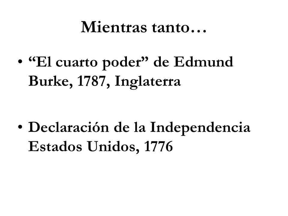 Mientras tanto… El cuarto poder de Edmund Burke, 1787, Inglaterra