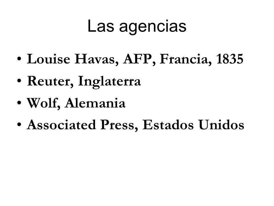 Las agencias Louise Havas, AFP, Francia, 1835 Reuter, Inglaterra