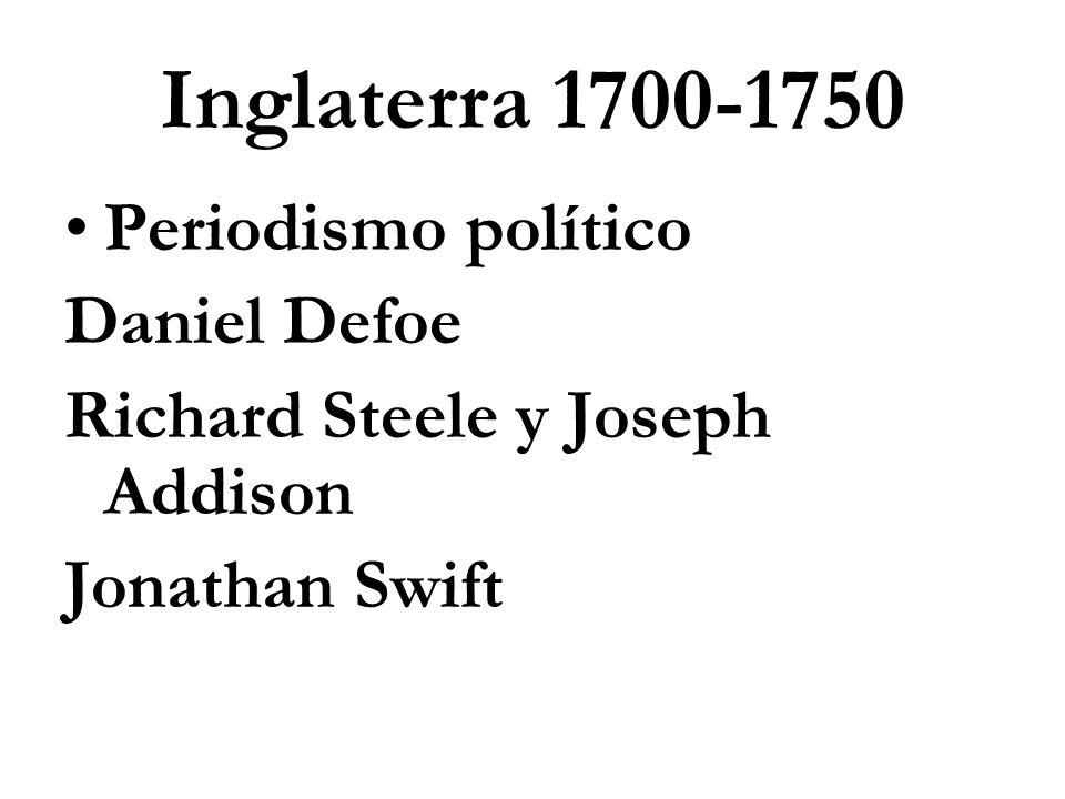 Inglaterra 1700-1750 Periodismo político Daniel Defoe
